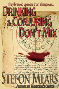 Drinking and Conjuring Don't Mix - Stefon Mears - web cover
