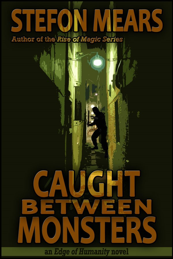 Caught Between Monsters - Cover - Stefon Mears