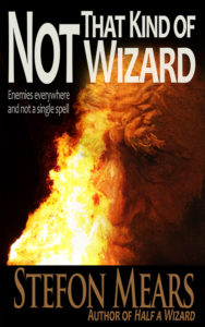 Not That Kind of Wizard - Stefon Mears - Web Cover